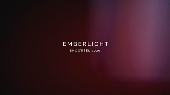 Emberlight Showreel 2020